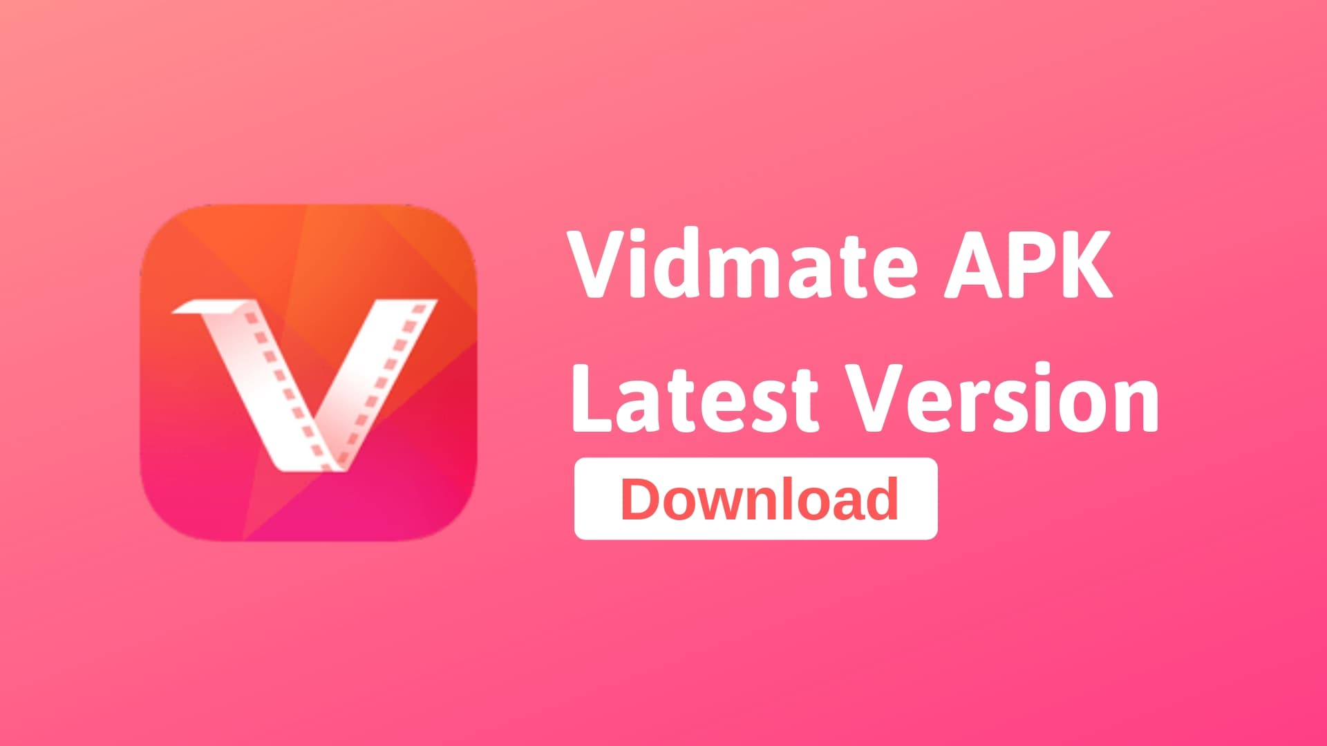 What is Vidmate and How to install it?